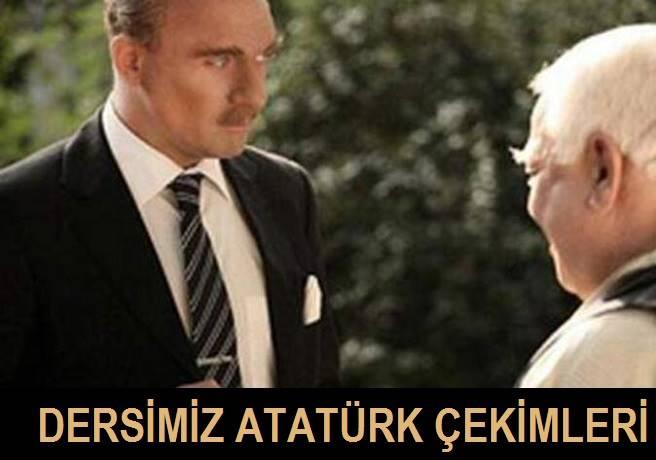 Dersimiz Atatürk'ün Fragmanı ve Perde Arkası